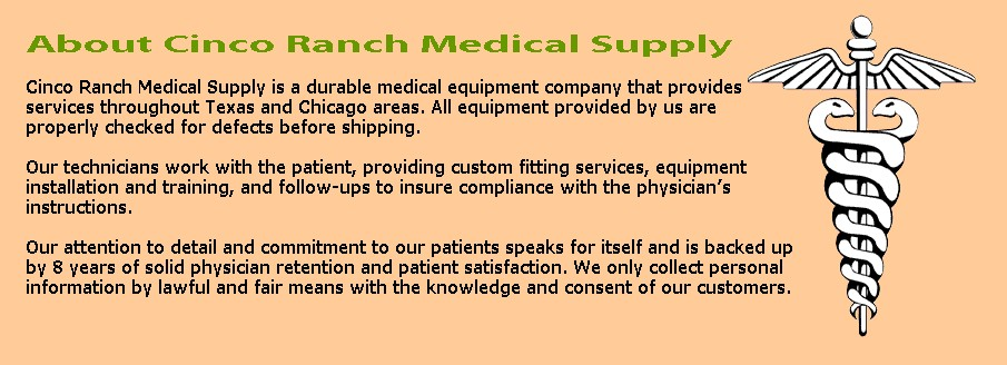 About Cinco Ranch Medical Supply